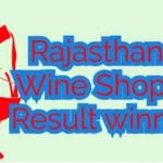 [Tender list] Rajasthan Abkari Wine Shop Lottery Result 2019